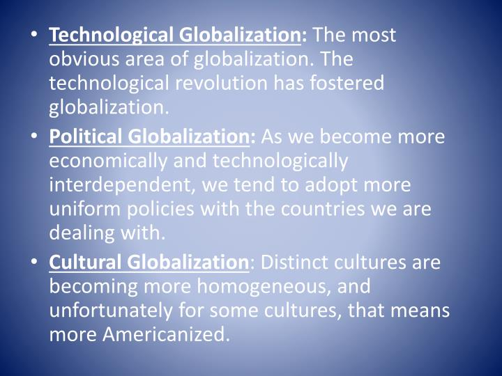 Technological Globalization