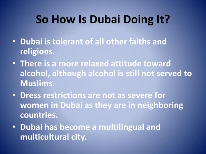 So How Is Dubai Doing It?