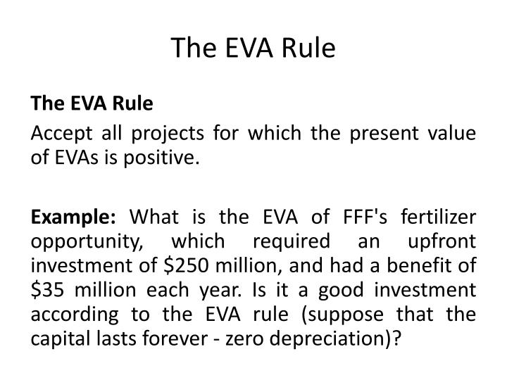The EVA Rule