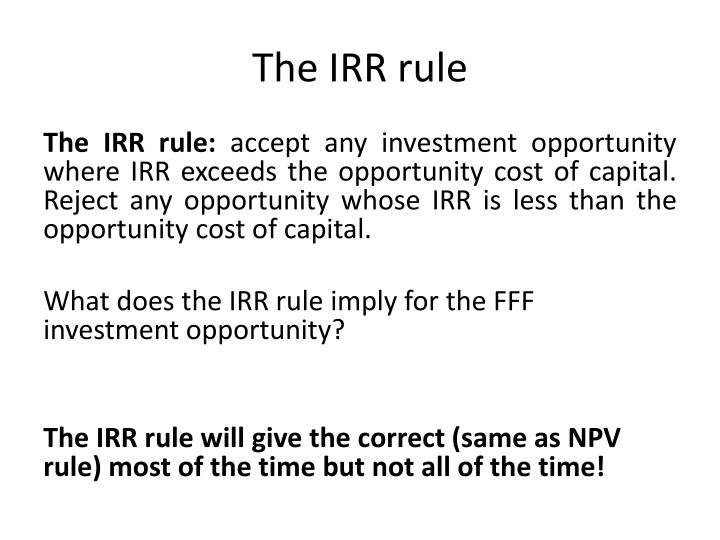 The IRR rule