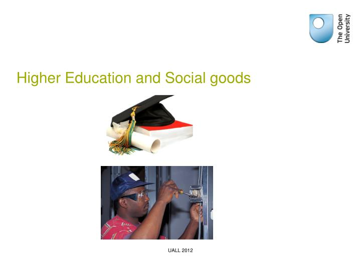 Higher Education and Social goods