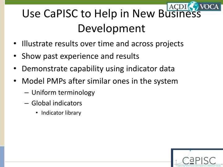 Use CaPISC to Help in New Business Development