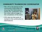 community telemedicine coordinator