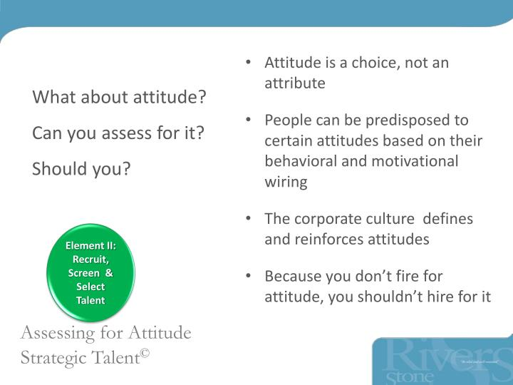 What about attitude?