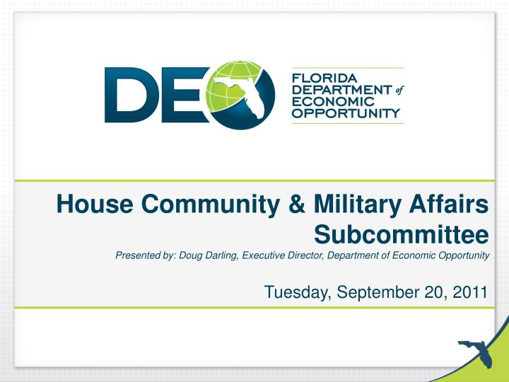 House Community & Military Affairs Subcommittee