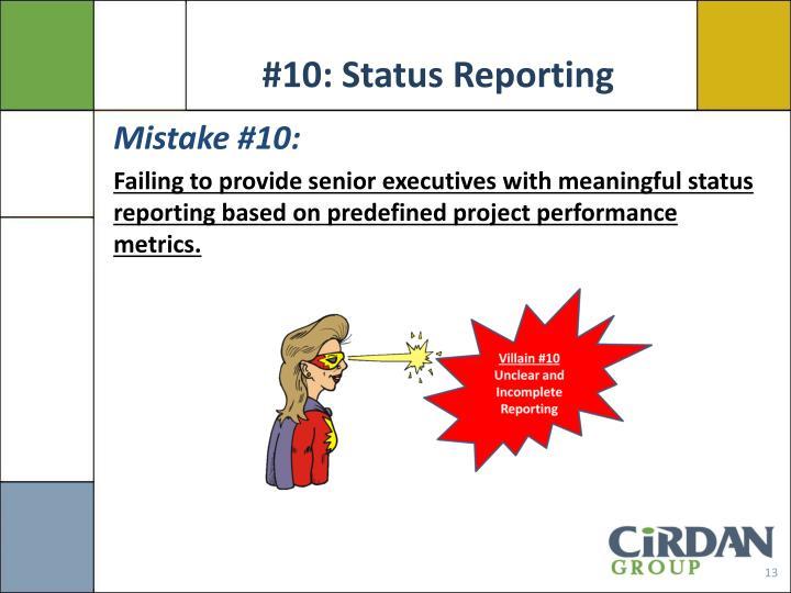 #10: Status Reporting