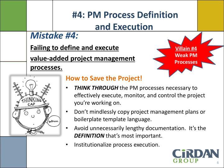 #4: PM Process Definition