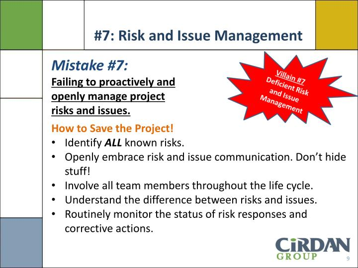 #7: Risk and Issue Management