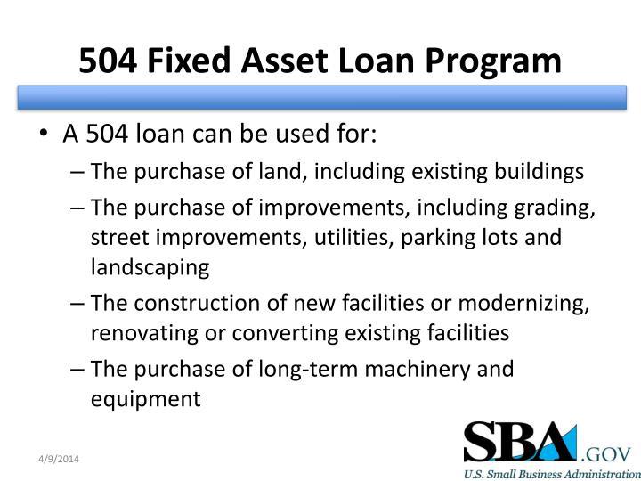 504 Fixed Asset Loan Program