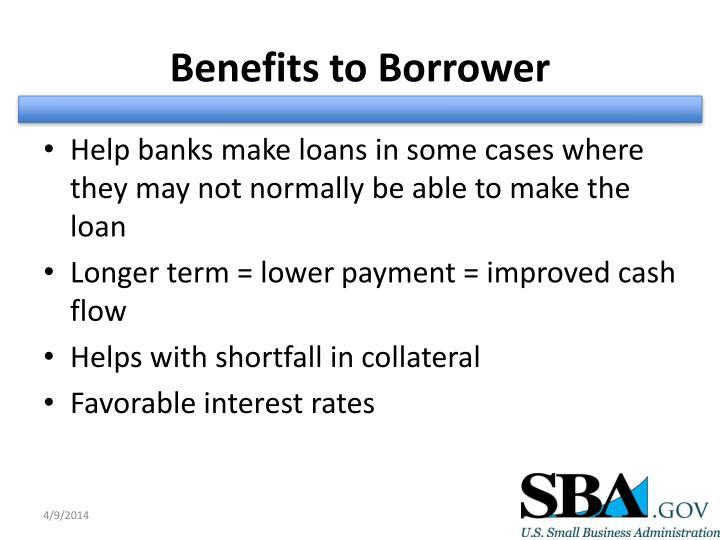 Benefits to Borrower