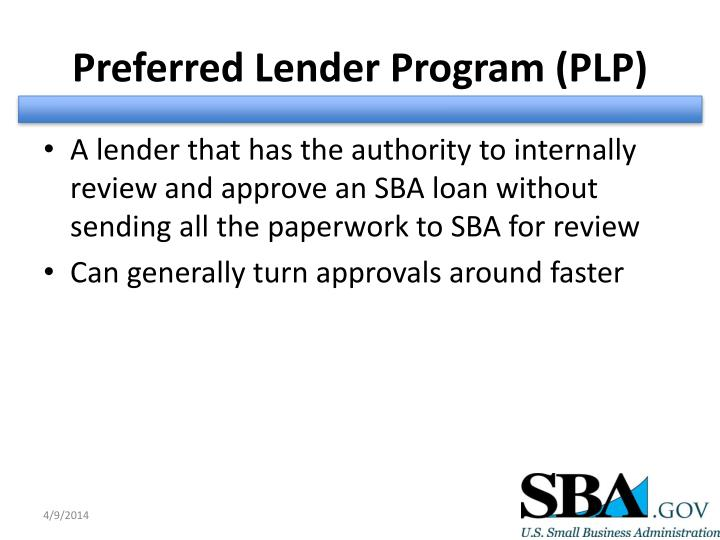 Preferred Lender Program (PLP)