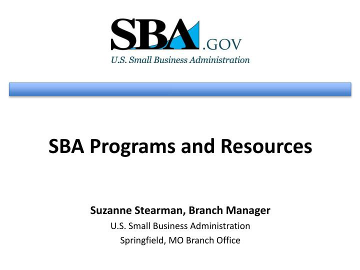 SBA Programs and Resources