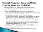 clinical pharmacy program office priority areas and activities1