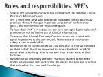 roles and responsibilities vpe s