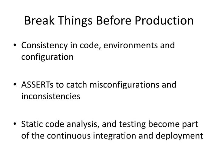 Break Things Before Production