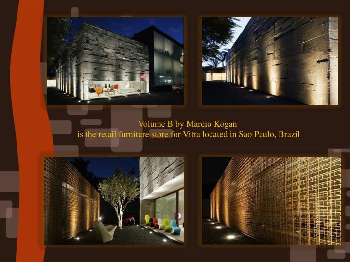 Volume B by Marcio Kogan