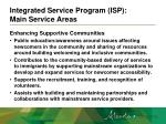 integrated service program isp main service areas5
