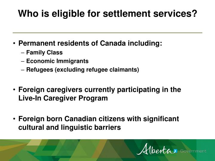 Who is eligible for settlement services?
