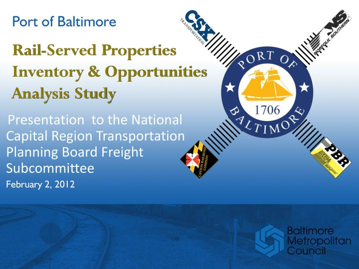 Rail served properties inventory opportunities analysis study