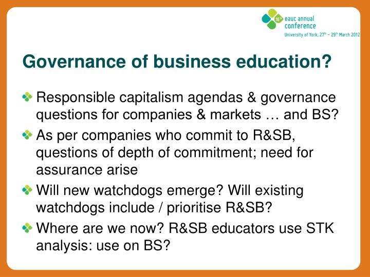 Responsible capitalism agendas & governance questions for companies & markets … and BS?