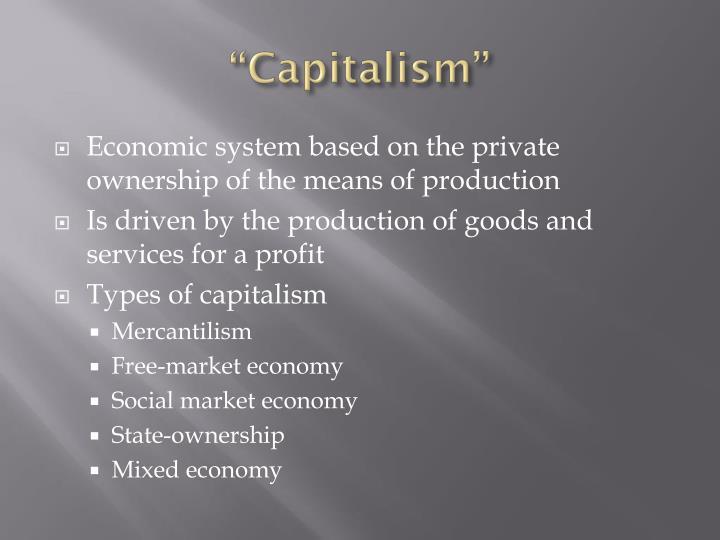 """""""Capitalism"""""""