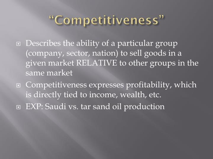 """""""Competitiveness"""""""