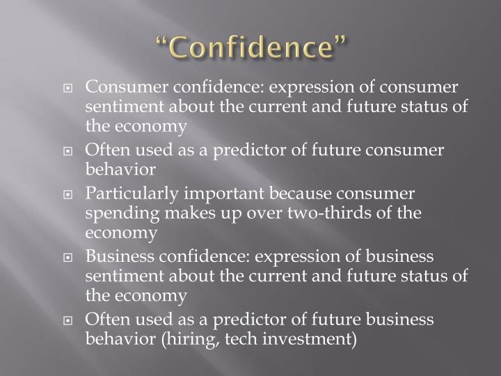 """""""Confidence"""""""