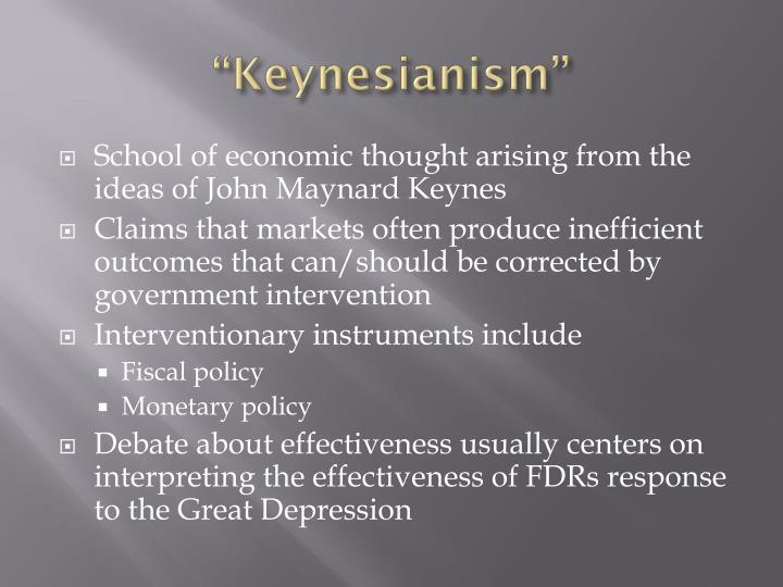 """Keynesianism"""