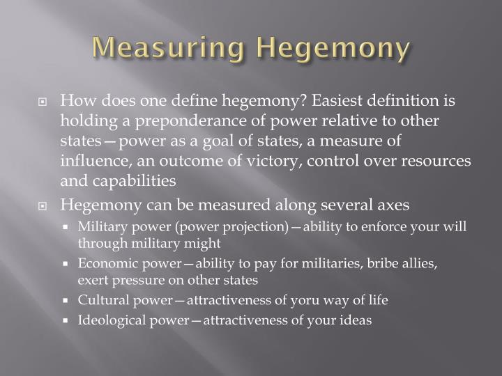 Measuring Hegemony