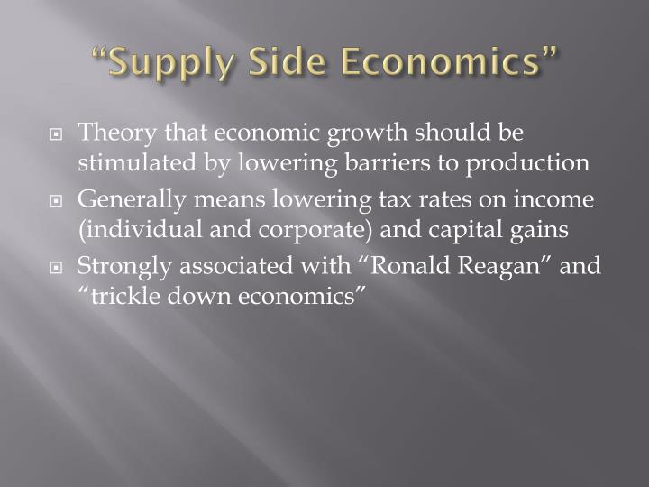 """Supply Side Economics"""