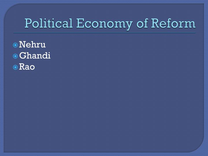 Political Economy of Reform