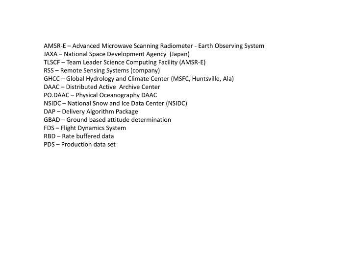 AMSR-E – Advanced Microwave Scanning Radiometer - Earth Observing System