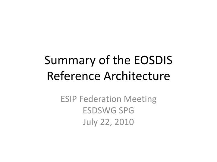 Summary of the EOSDIS Reference Architecture