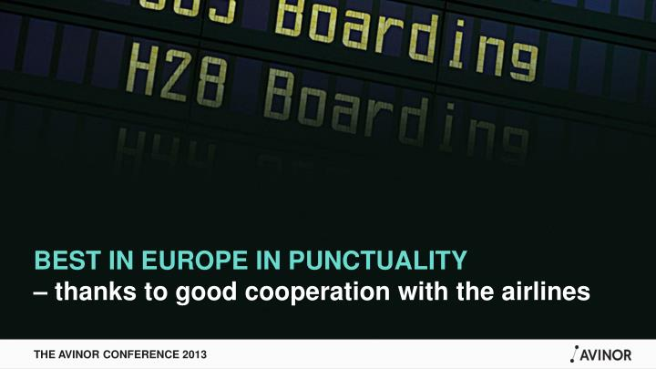 BEST IN EUROPE IN PUNCTUALITY