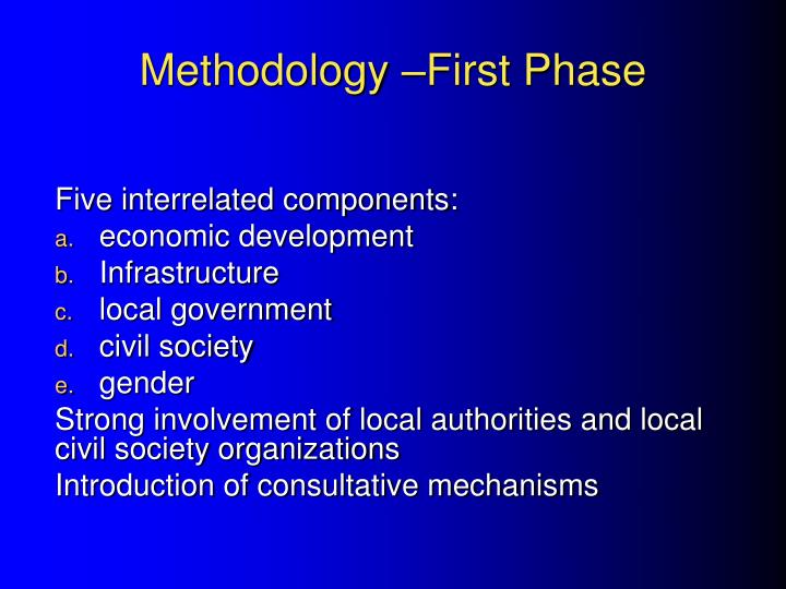 Methodology –First Phase