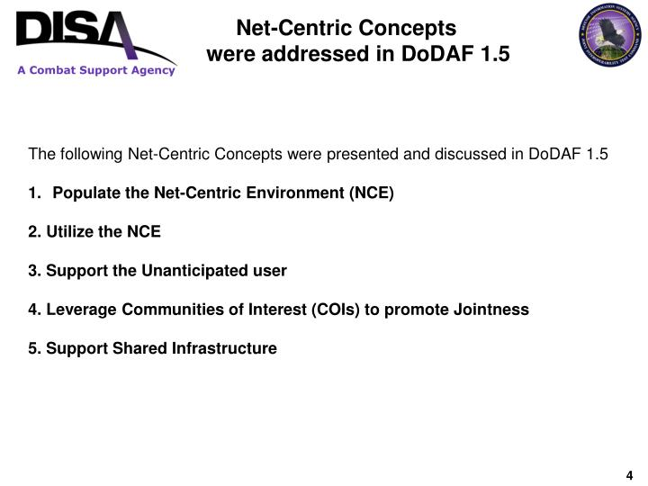 Net-Centric Concepts were addressed in DoDAF 1.5