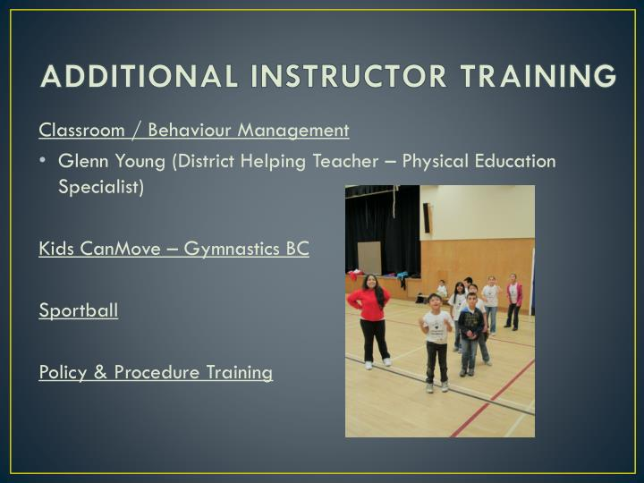 ADDITIONAL INSTRUCTOR TRAINING