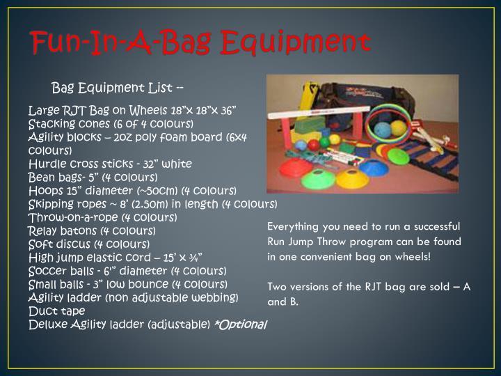 Fun-In-A-Bag Equipment
