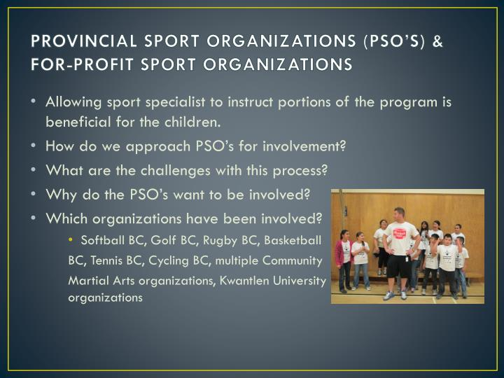 PROVINCIAL SPORT ORGANIZATIONS (PSO'S) &