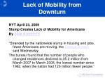 lack of mobility from downturn