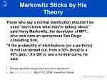 markowitz sticks by his theory