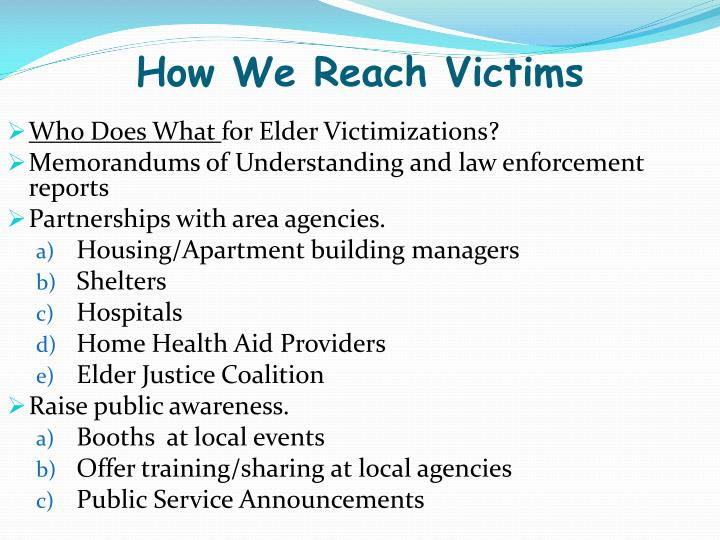 How We Reach Victims