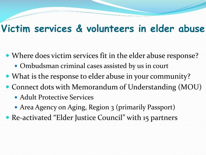 Victim services & volunteers in elder abuse