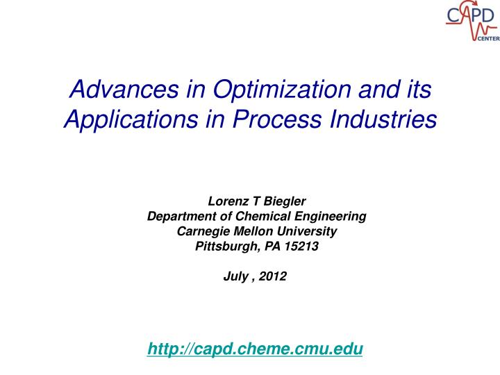 Advances in Optimization and its Applications in Process Industries