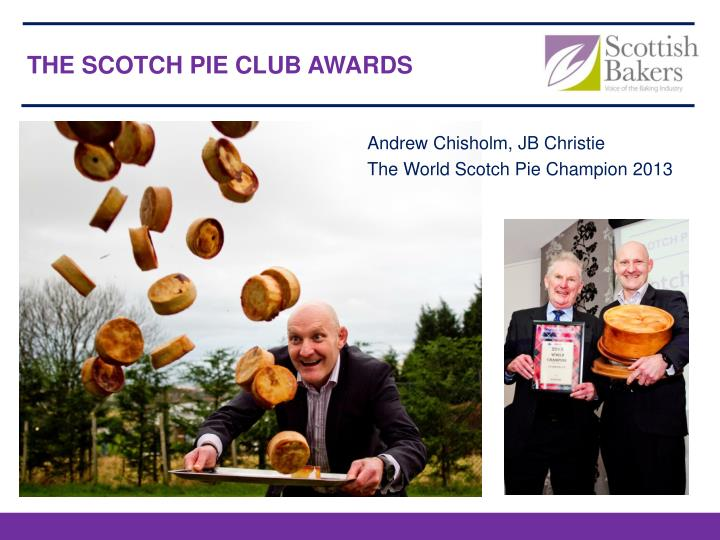 THE SCOTCH PIE CLUB AWARDS