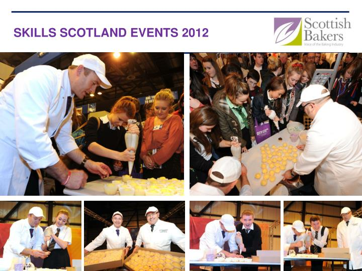 SKILLS SCOTLAND EVENTS 2012