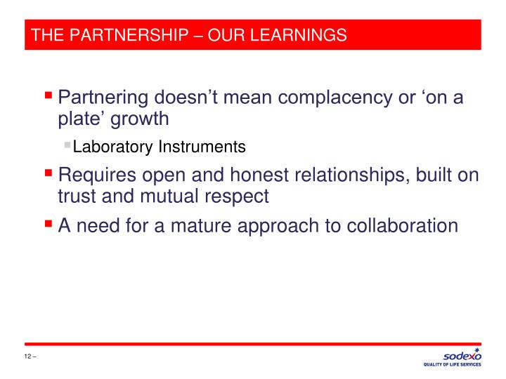 THE PARTNERSHIP – OUR LEARNINGS
