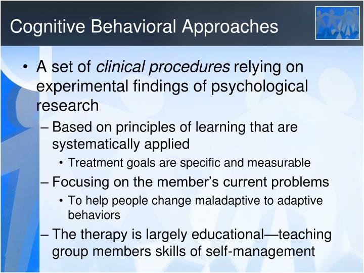 Cognitive Behavioral Approaches