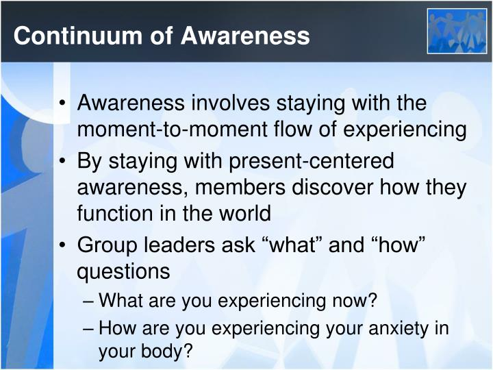 Continuum of Awareness