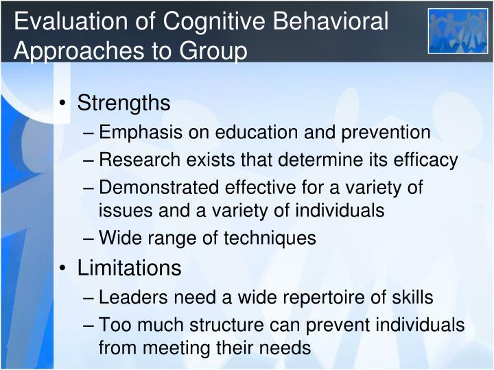 Evaluation of Cognitive Behavioral Approaches to Group